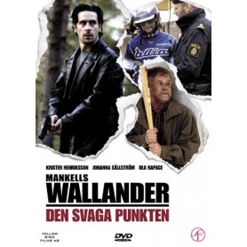 Wallander 6 - Den svaga punkten