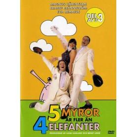 5 Myror Är Fler Än 4 Elefanter - Del 3