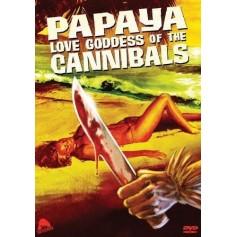 Papaya Love Godess of the Cannibals