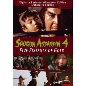Shogun Assassin Vol. 4 - Five Fistfuls Of Gold (Import)