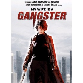 My wife is a gangster