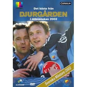 Det bästa från DJURGÅRDEN i Allsvenskan 2002