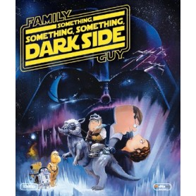 Family Guy - Something Something Something Dark Side (Blu-ray)