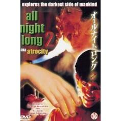All Night Long 2 - The Atrocity (Import)